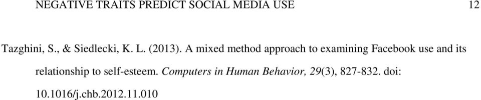 A mixed method approach to examining Facebook use and its