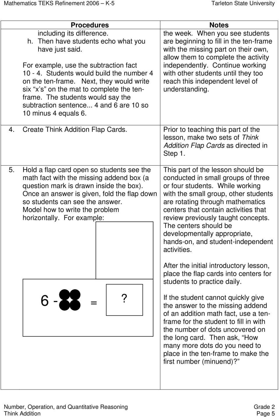 When you see students are beginning to fill in the ten-frame with the missing part on their own, allow them to complete the activity independently.
