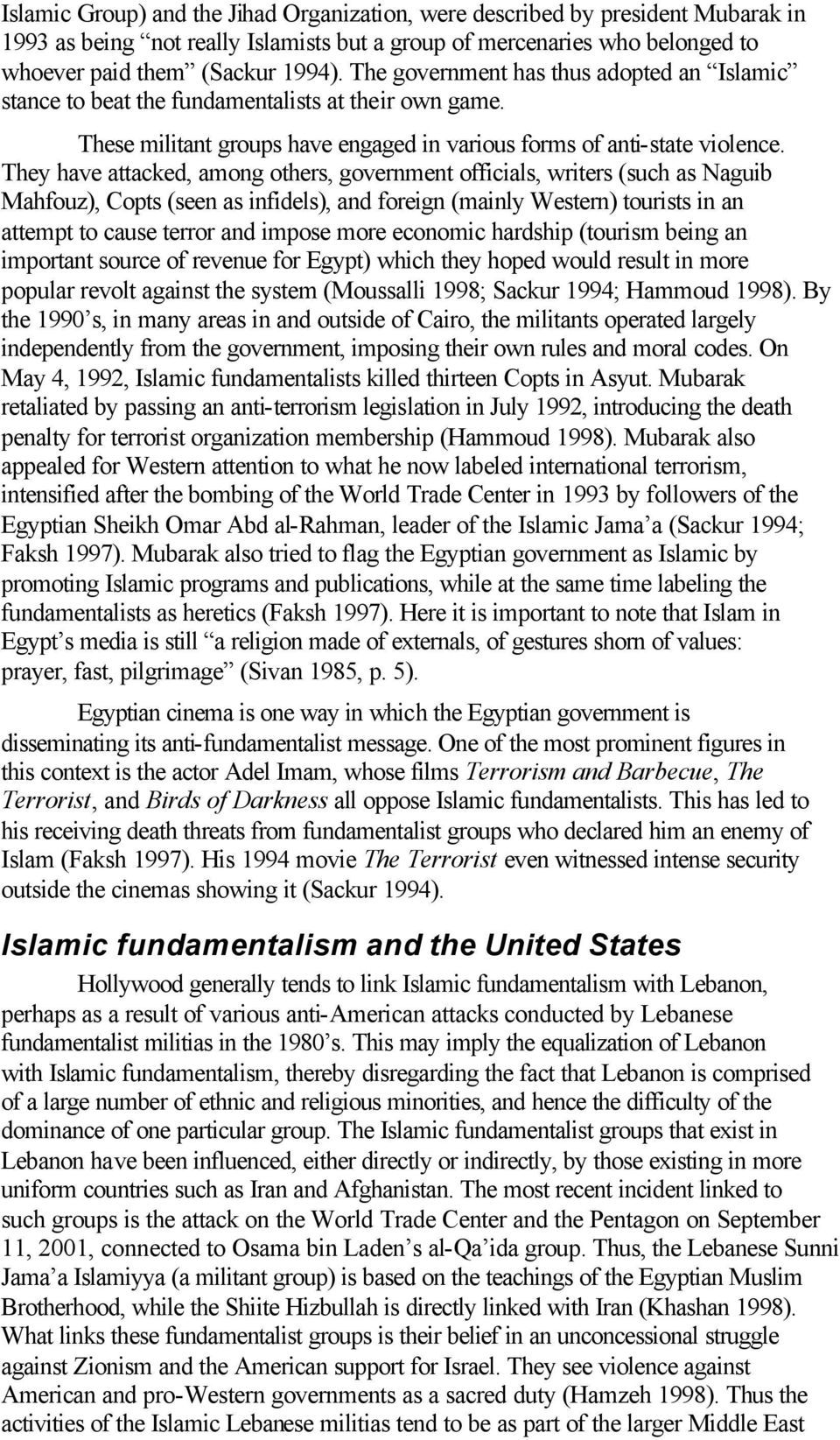islamic fundamentalism essay There are other religious traditions in which religion and politics are differently   islamic fundamentalism has given an aim and a form to the.