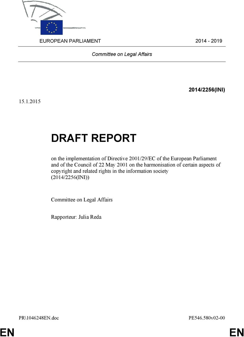 Directive 2001/29/EC of the European Parliament and of the Council of 22 May 2001 on the