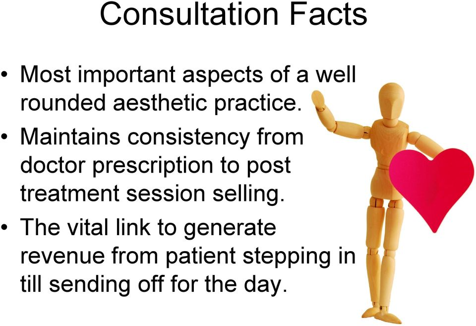 Maintains consistency from doctor prescription to post