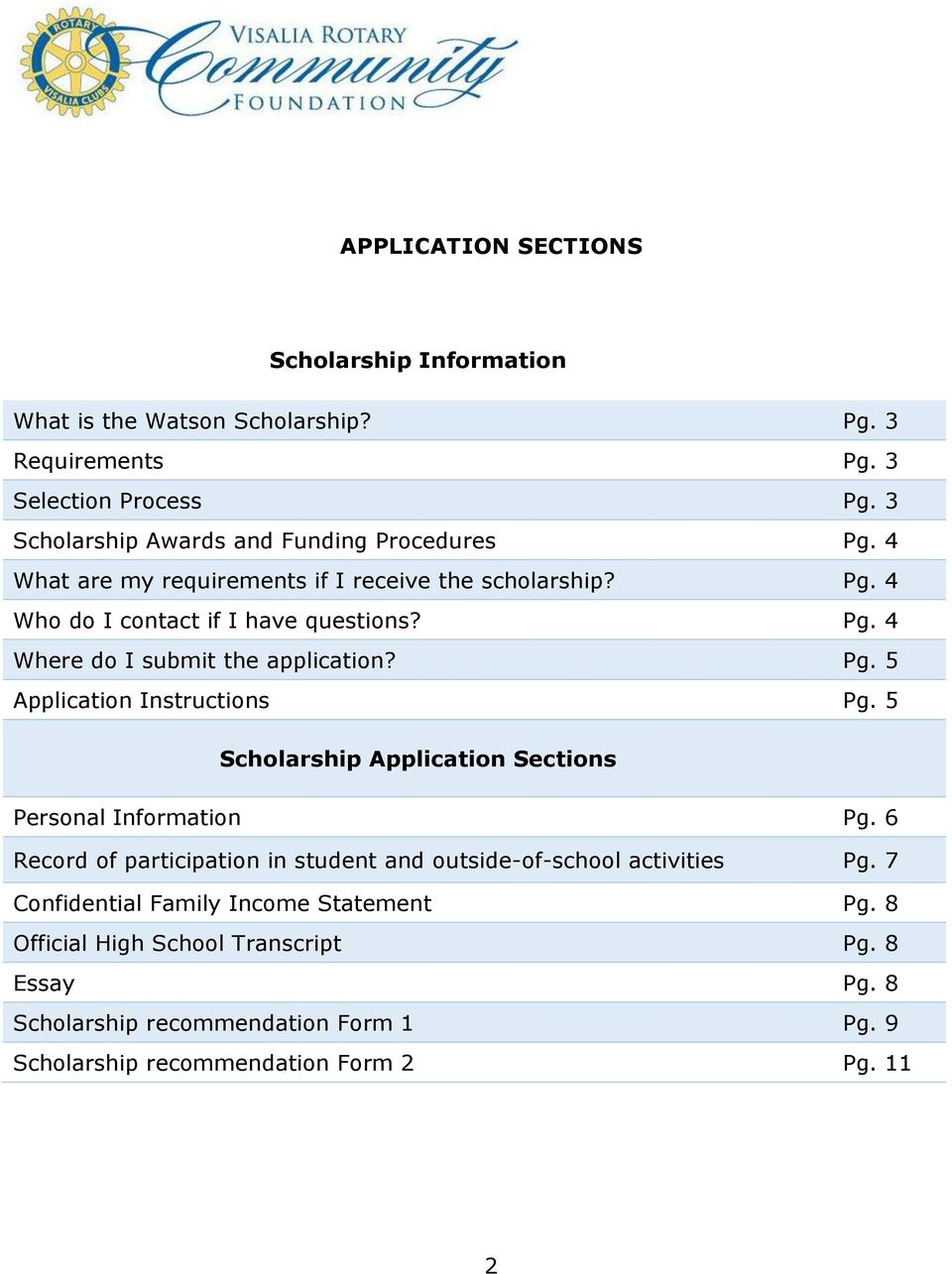 5 Scholarship Application Sections Personal Information Pg. 6 Record of participation in student and outside-of-school activities Pg.