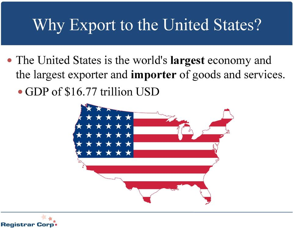economy and the largest exporter and