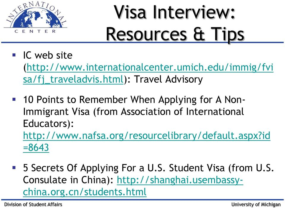 html): Travel Advisory 10 Points to Remember When Applying for A Non- Immigrant Visa (from Association of