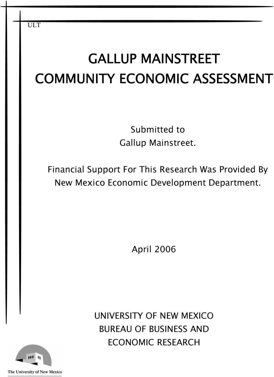 Financial Support For This Research Was Provided By New Mexico