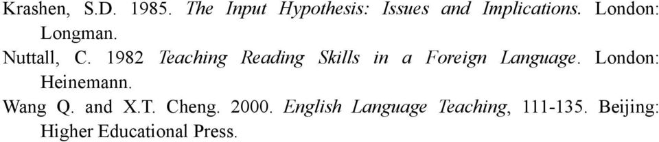 1982 Teaching Reading Skills in a Foreign Language. London: Heinemann.