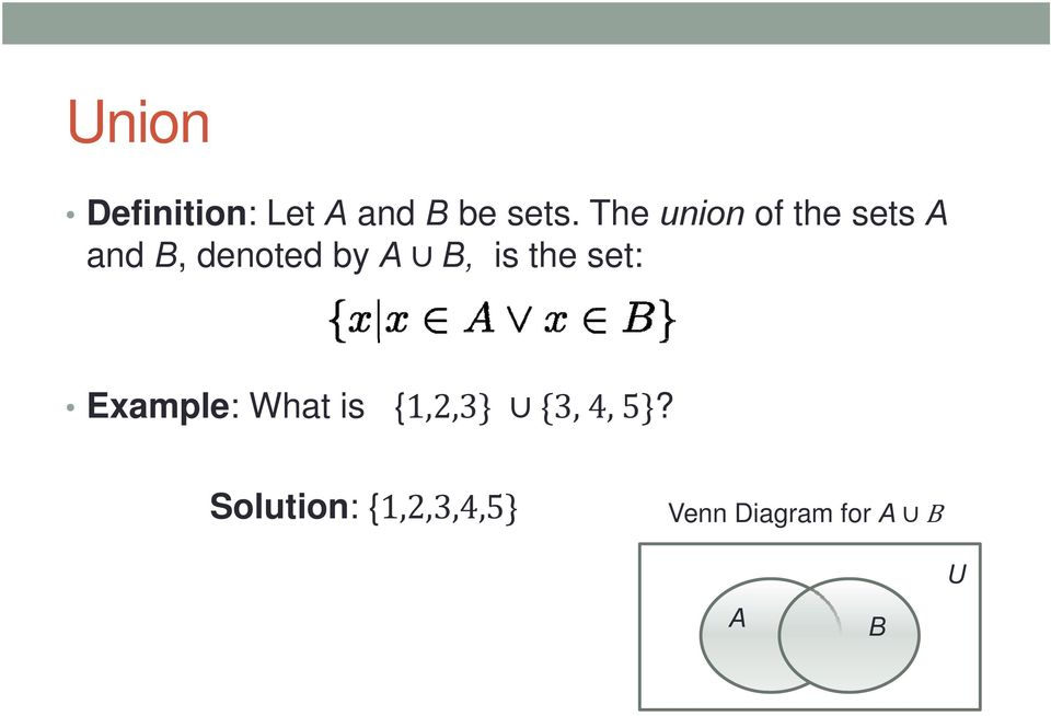 B, is the set: Example: What is {1,2,3 3, 4,