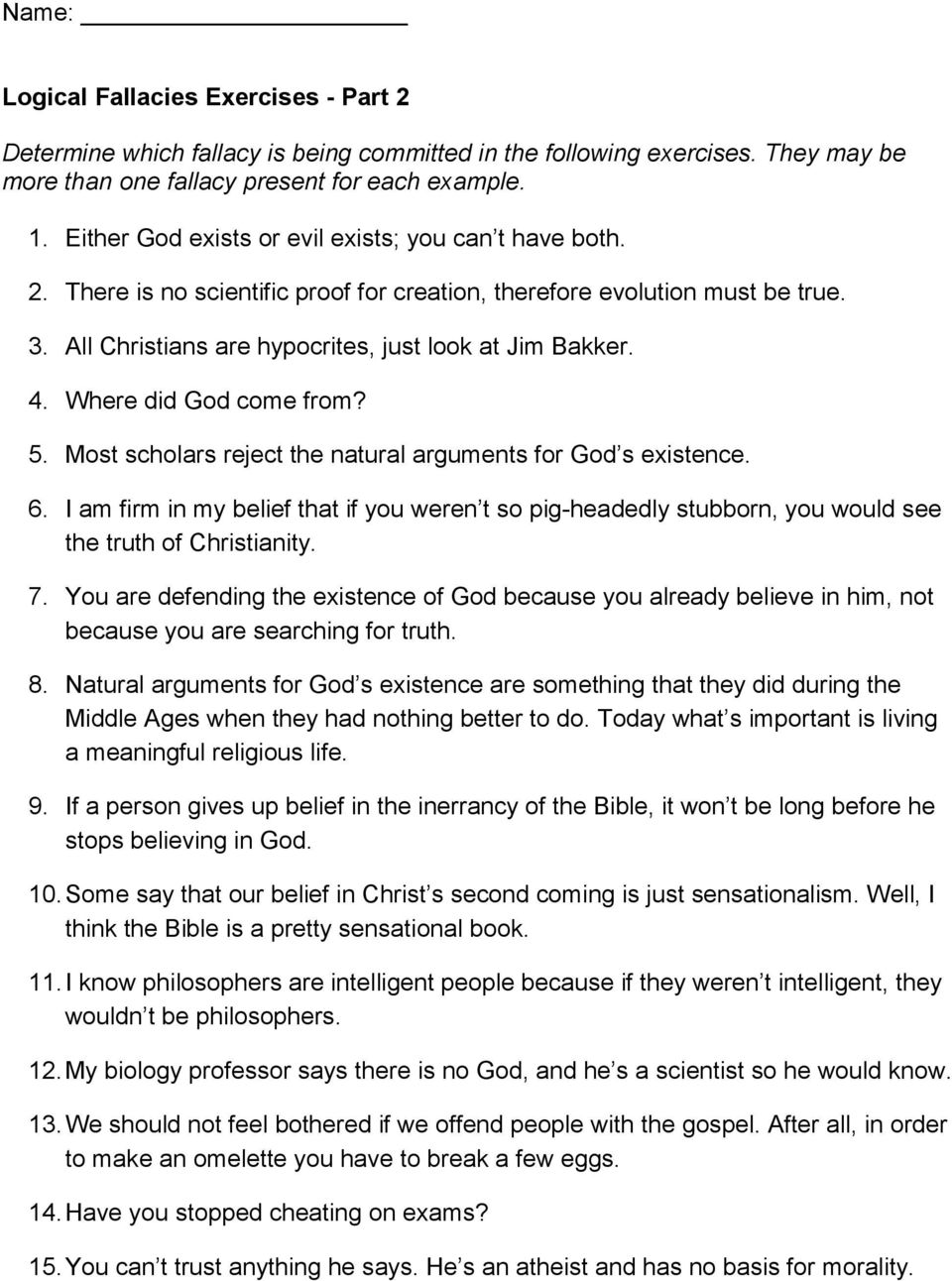 Where did God come from? 5. Most scholars reject the natural arguments for God s existence. 6.