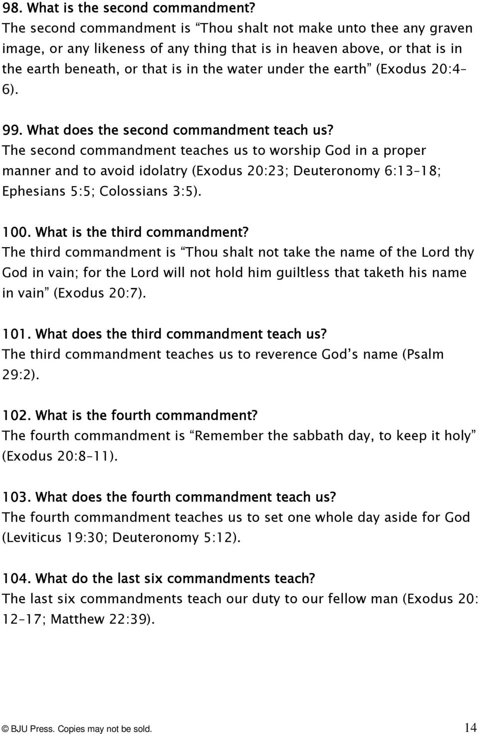 earth (Exodus 20:4 6). 99.. What does the second commandment teach us?