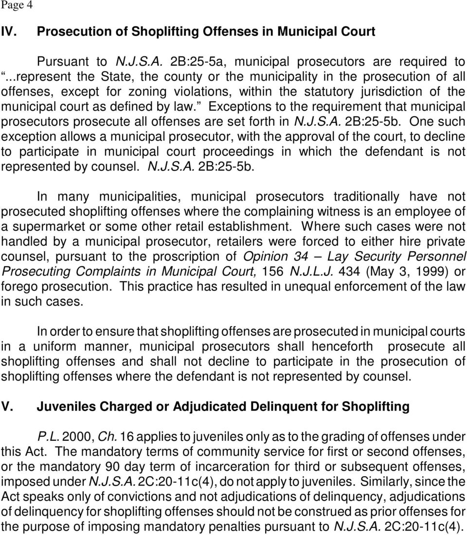 Exceptions to the requirement that municipal prosecutors prosecute all offenses are set forth in N.J.S.A. 2B:25-5b.