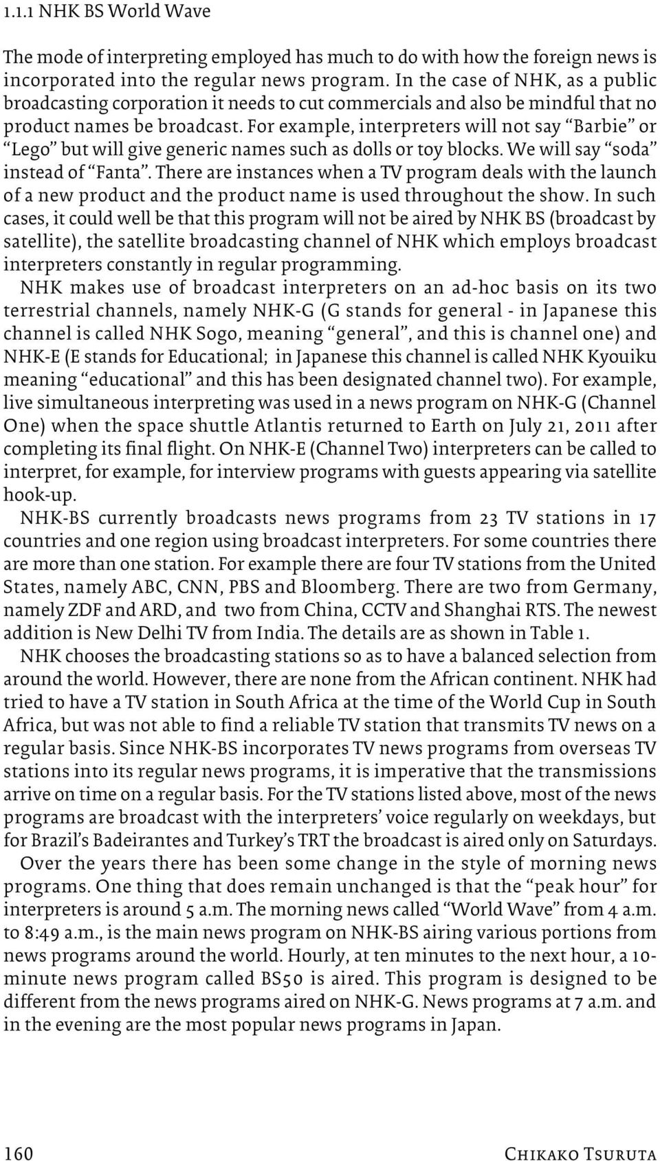 television public service broadcasting in india Public broadcasting why how neither commercial nor state-controlled, public broadcasting's only raison d'etre is public service.