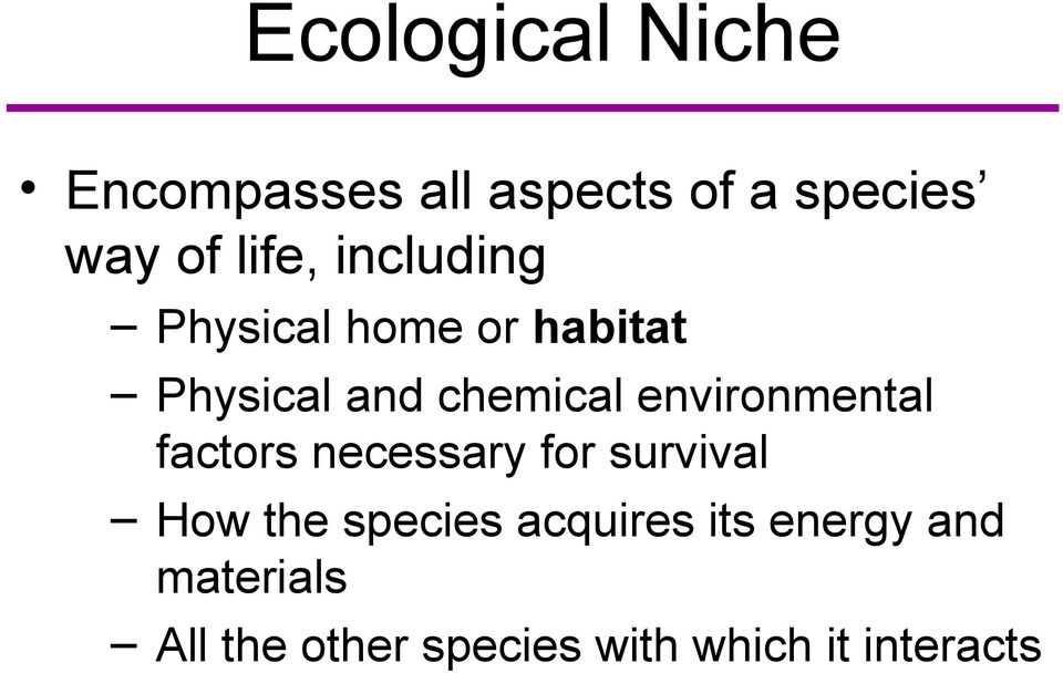 environmental factors necessary for survival How the species