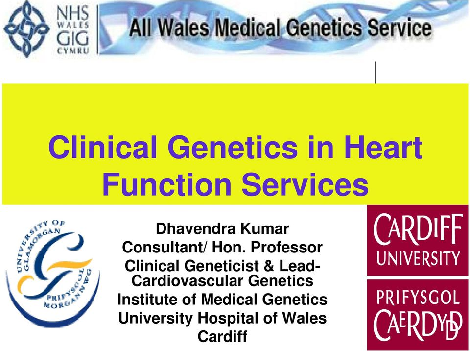 Professor Clinical Geneticist & Lead-