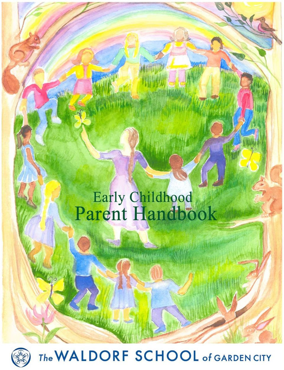 The Waldorf School Of Garden City Early Childhood Handbook Table Of Contents Pdf