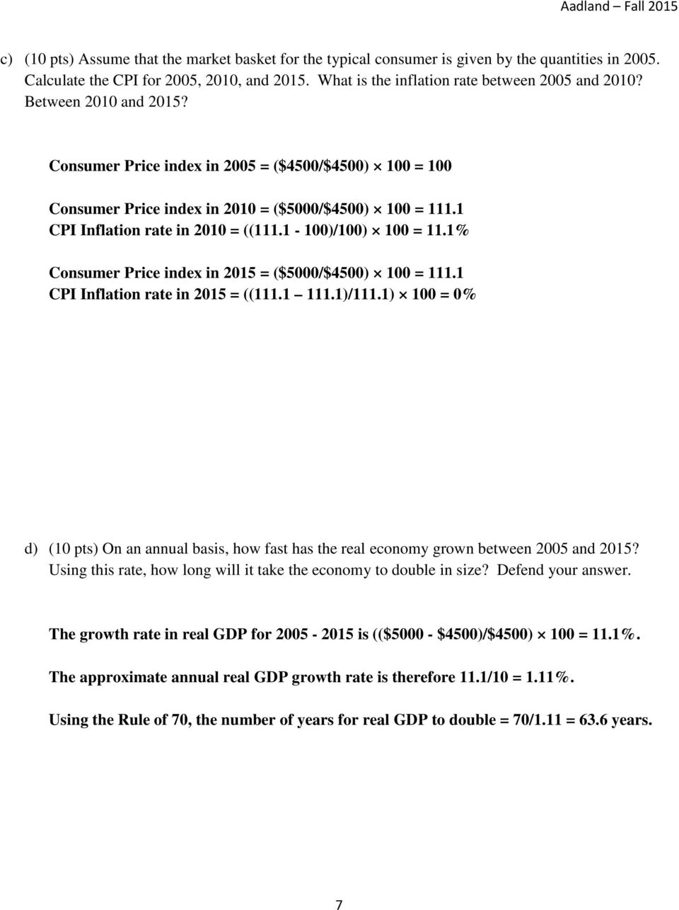 1% Consumer Price index in 2015 = ($5000/$4500) 100 = 111.1 CPI Inflation rate in 2015 = ((111.1 111.1)/111.