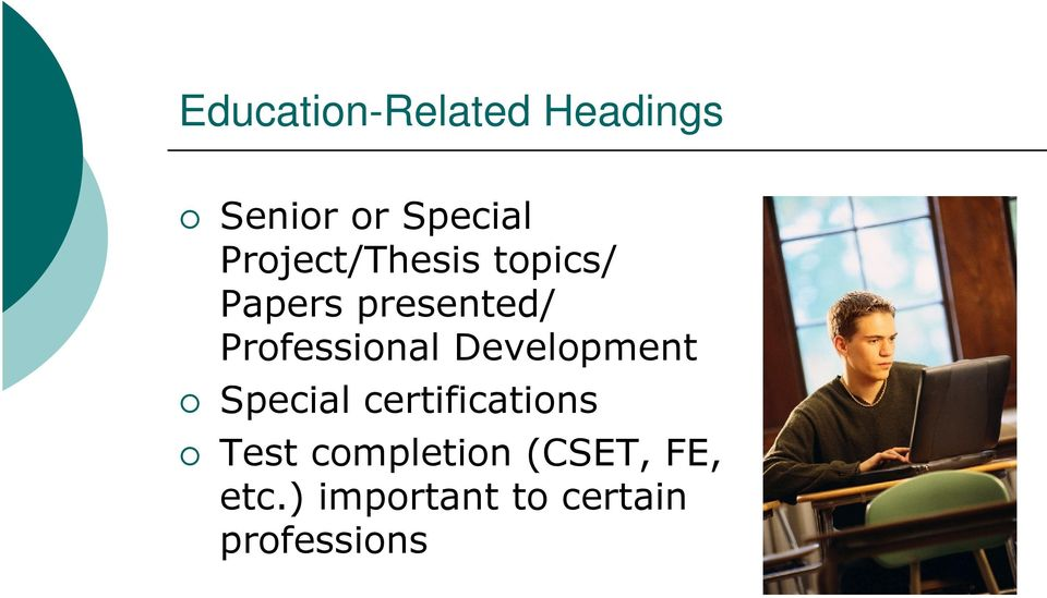 Professional Development Special certifications
