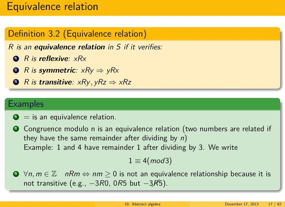 xry, yrz xrz s 1 = is an equivalence relation.