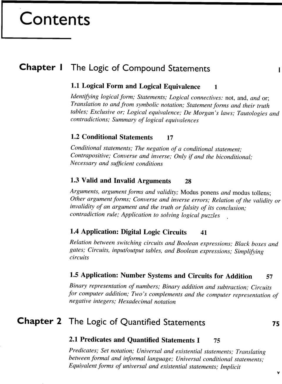 tables; Exclusive or; Logical equivalence; De Morgan's laws; Tautologies and contradictions; Summary of logical equivalences 1.