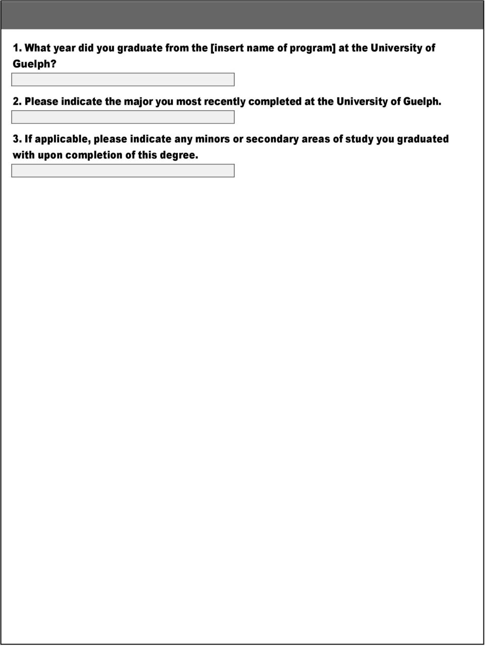Please indicate the major you most recently completed at the University of