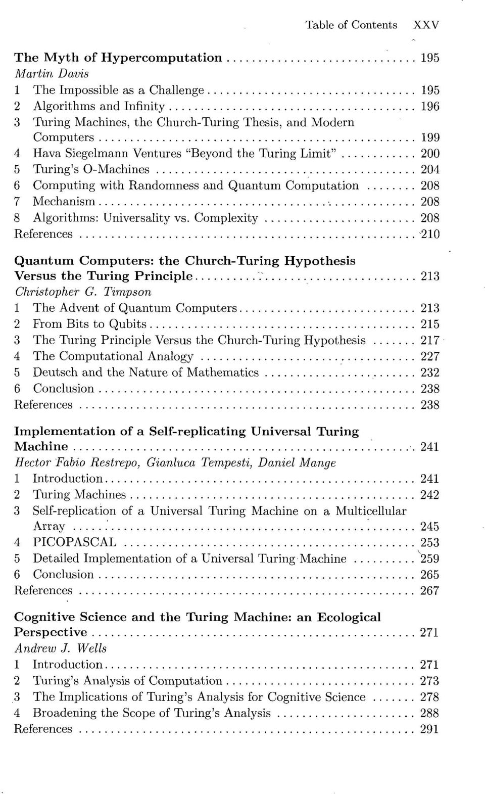 the church-turing thesis breaking the myth From example problems jump to: navigation, search in computability theory the church–turing thesis, churchs thesis an important step in turing's argument about the entscheidungsproblem was the claim, now called the church-turing thesis, that everything humanly computable can there are various equivalent formulations of the.