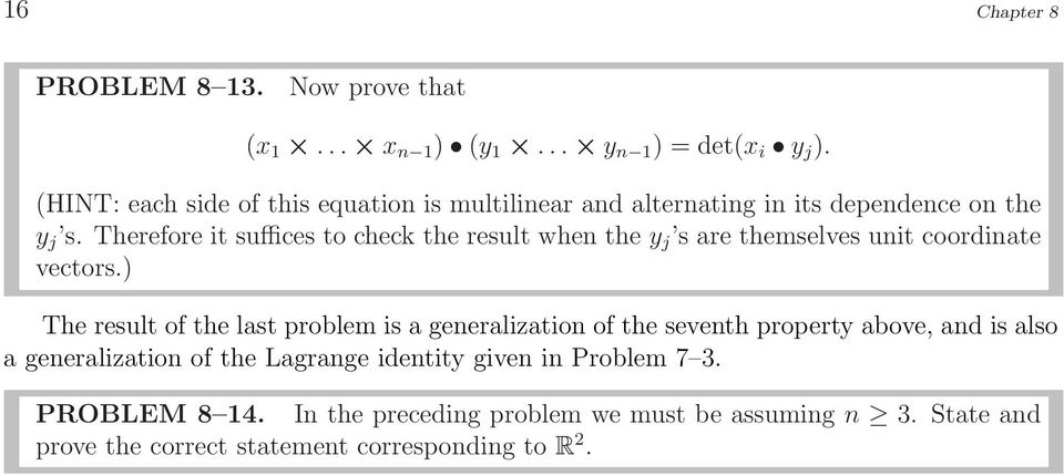 Therefore it suffices to check the result when the y j s are themselves unit coordinate vectors.