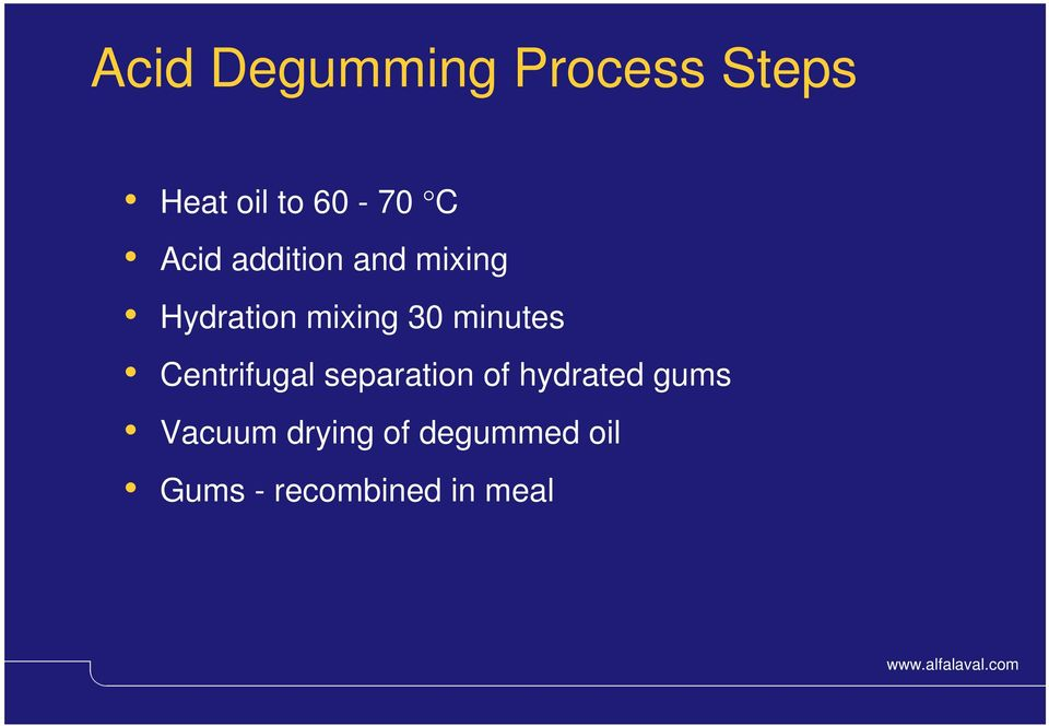 minutes Centrifugal separation of hydrated gums