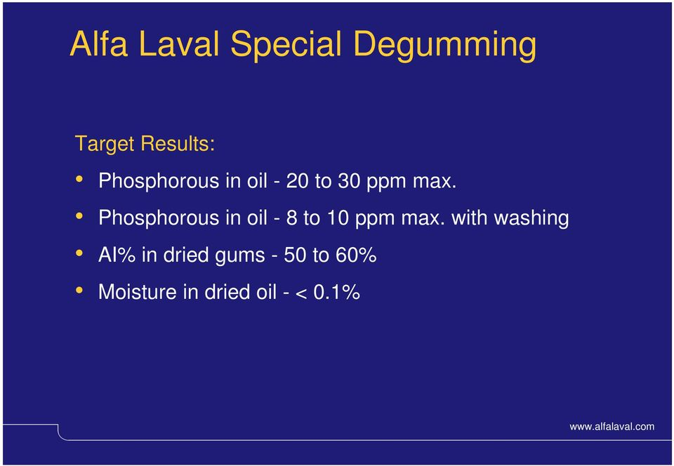 Phosphorous in oil - 8 to 10 ppm max.