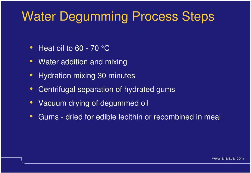 Centrifugal separation of hydrated gums Vacuum drying of