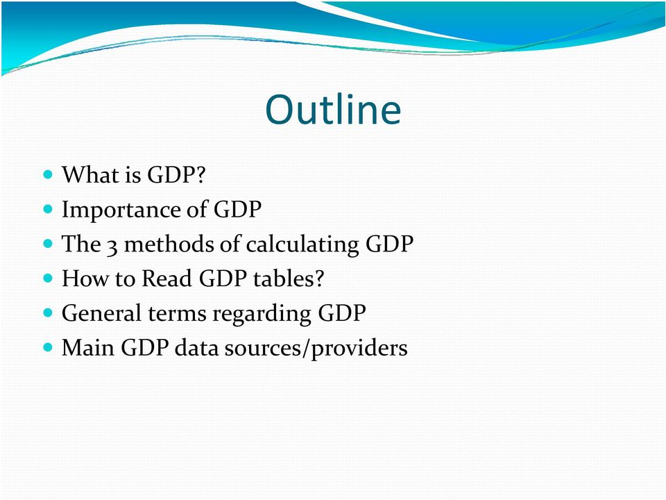 calculating GDP How to Read GDP tables?