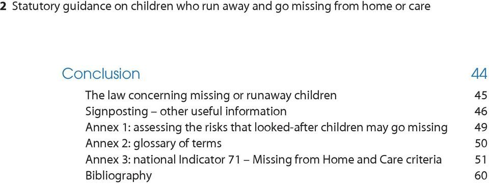 Annex 1: assessing the risks that looked-after children may go missing 49 Annex 2: glossary