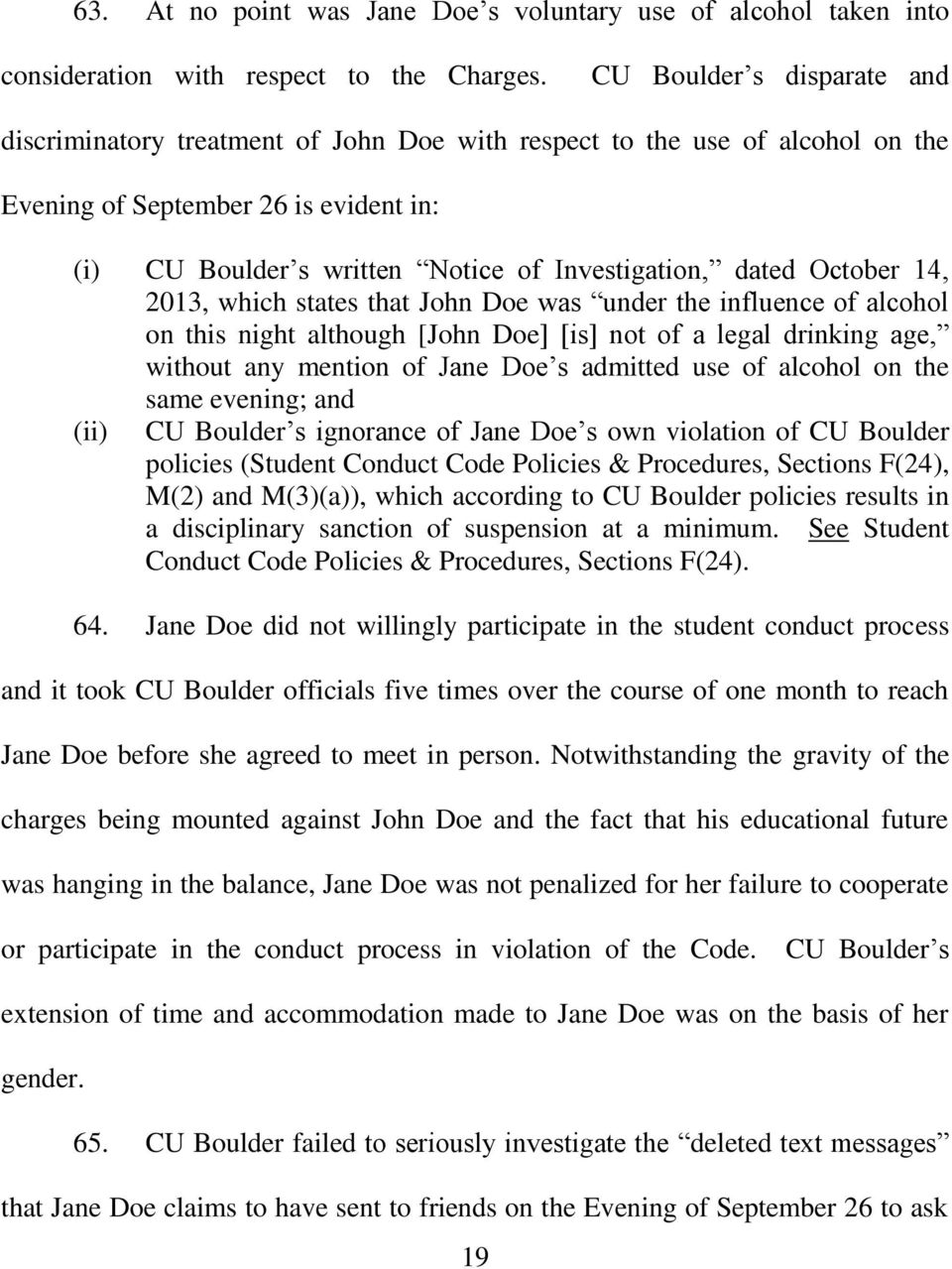 dated October 14, 2013, which states that John Doe was under the influence of alcohol on this night although [John Doe] [is] not of a legal drinking age, without any mention of Jane Doe s admitted