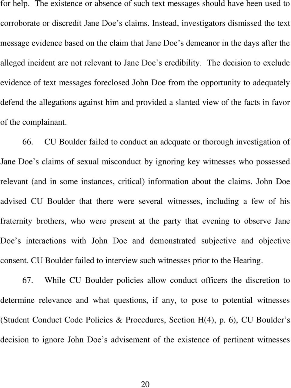 The decision to exclude evidence of text messages foreclosed John Doe from the opportunity to adequately defend the allegations against him and provided a slanted view of the facts in favor of the