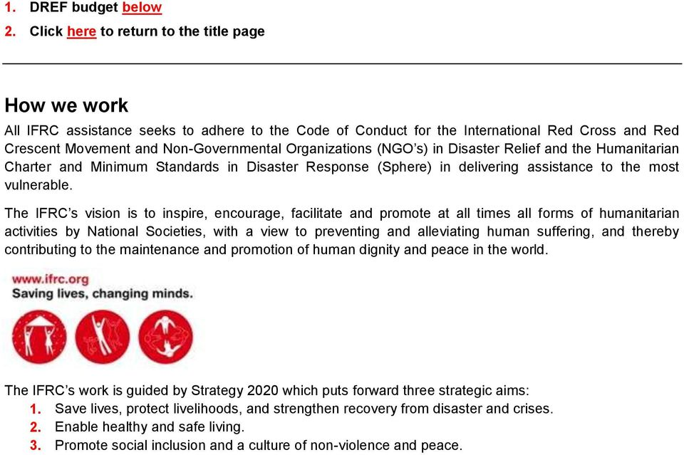 Organizations (NGO s) in Disaster Relief and the Humanitarian Charter and Minimum Standards in Disaster Response (Sphere) in delivering assistance to the most vulnerable.