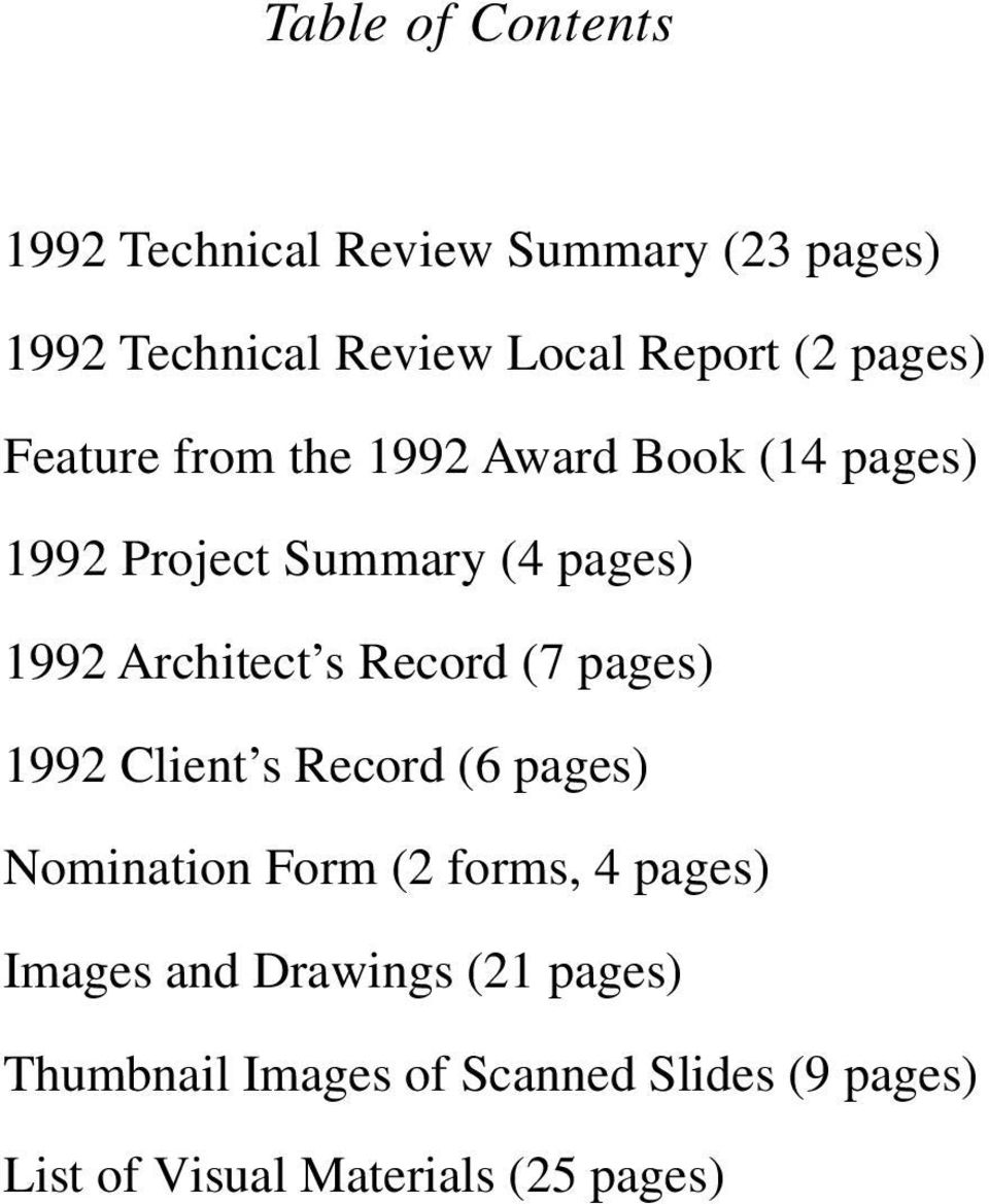 s Record (7 pages) 1992 Client s Record (6 pages) Nomination Form (2 forms, 4 pages) Images and