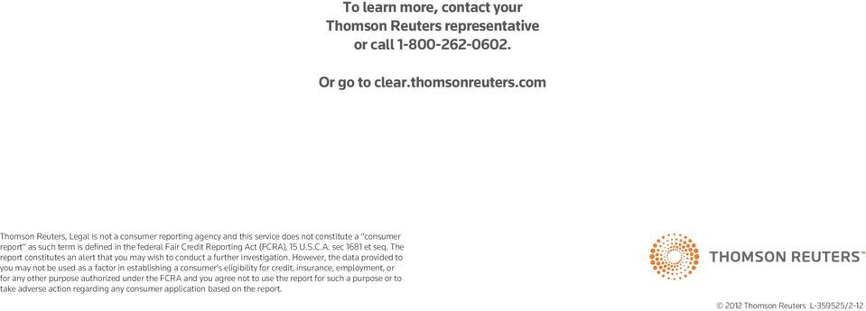 clear thomsonreuters com DON T JUST FIND PEOPLE  FIND ANSWERS  CLEAR