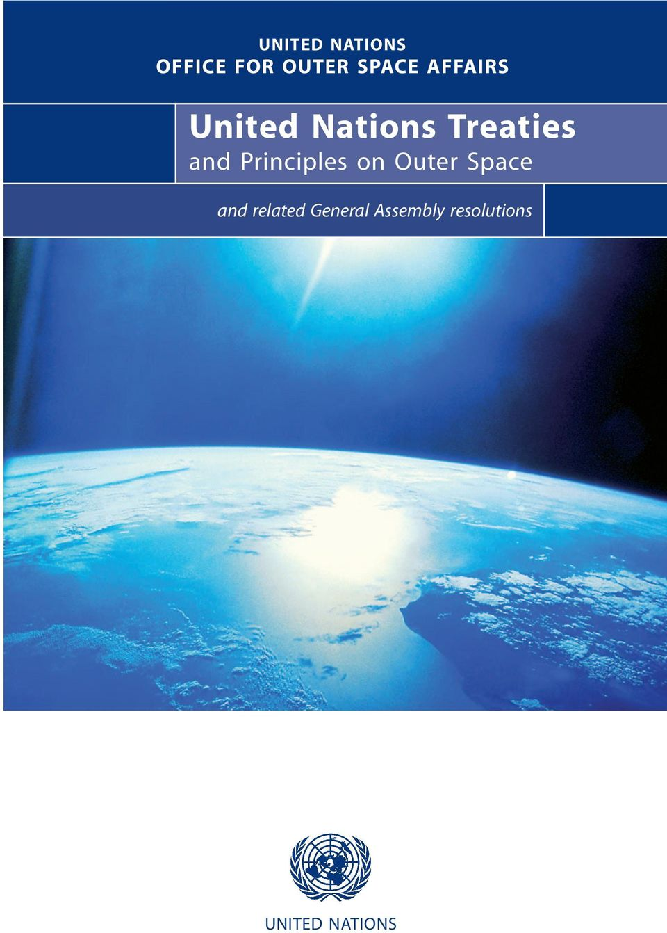 Principles on Outer Space and related