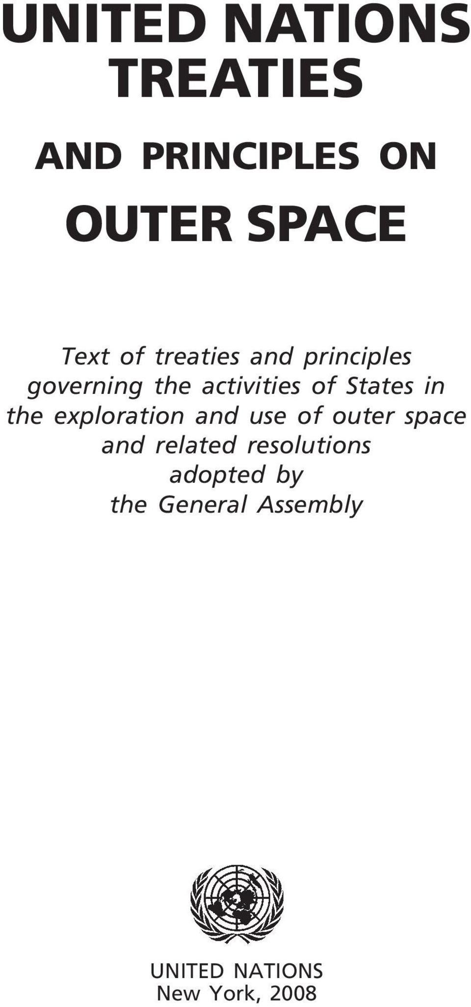 the exploration and use of outer space and related
