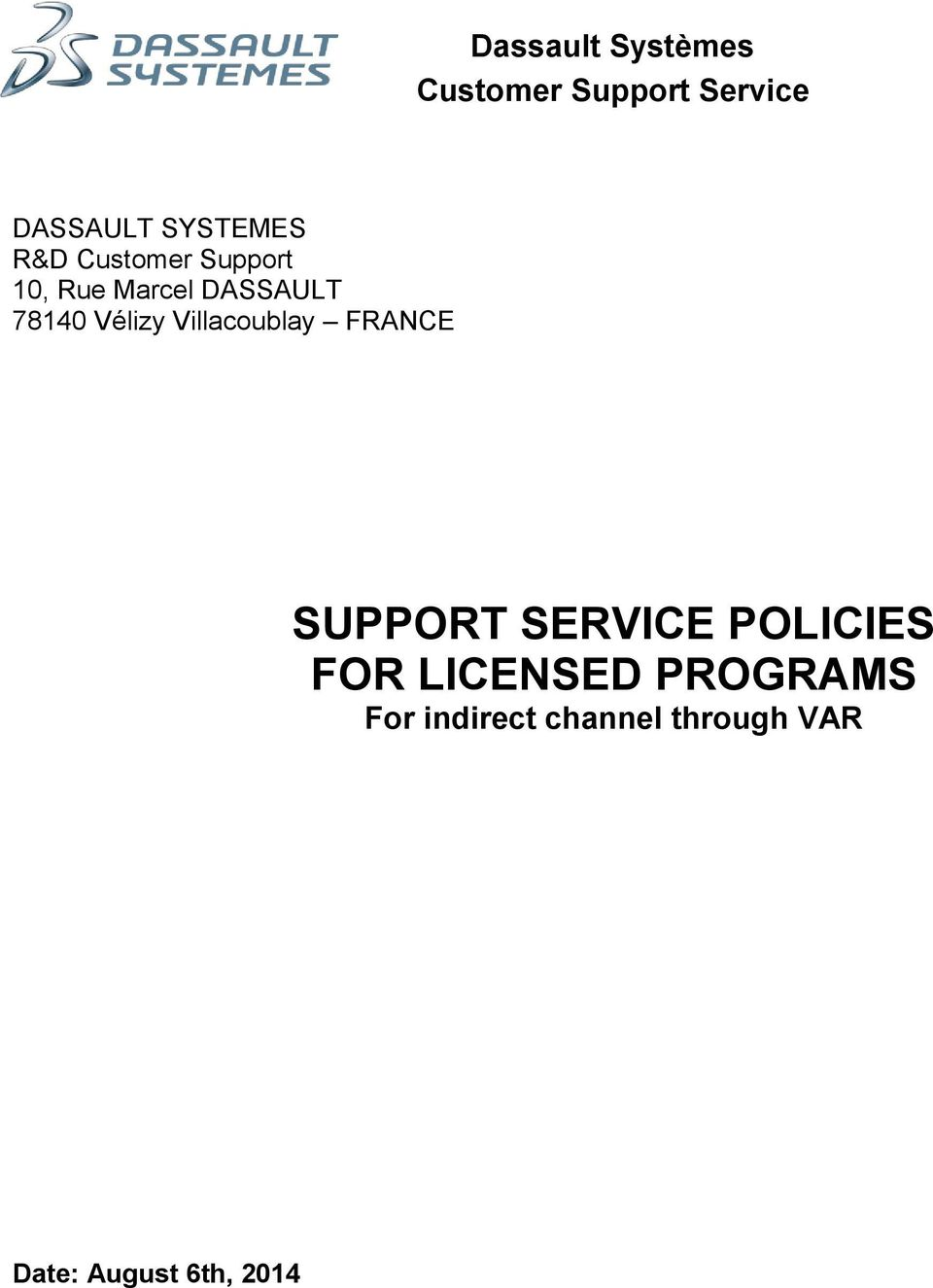 SUPPORT SERVICE POLICIES FOR LICENSED PROGRAMS