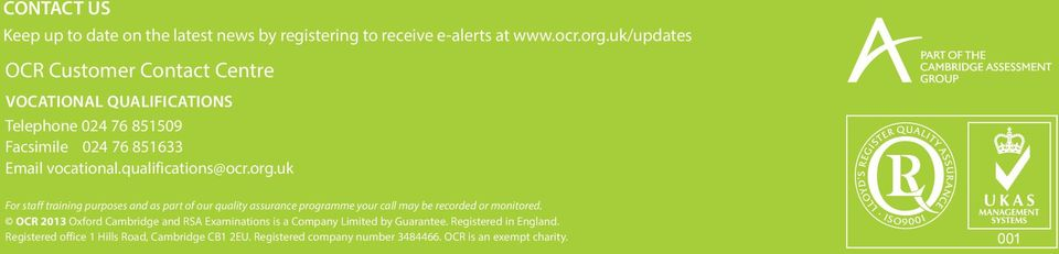 qualifications@ocr.org.uk For staff training purposes and as part of our quality assurance programme your call may be recorded or monitored.