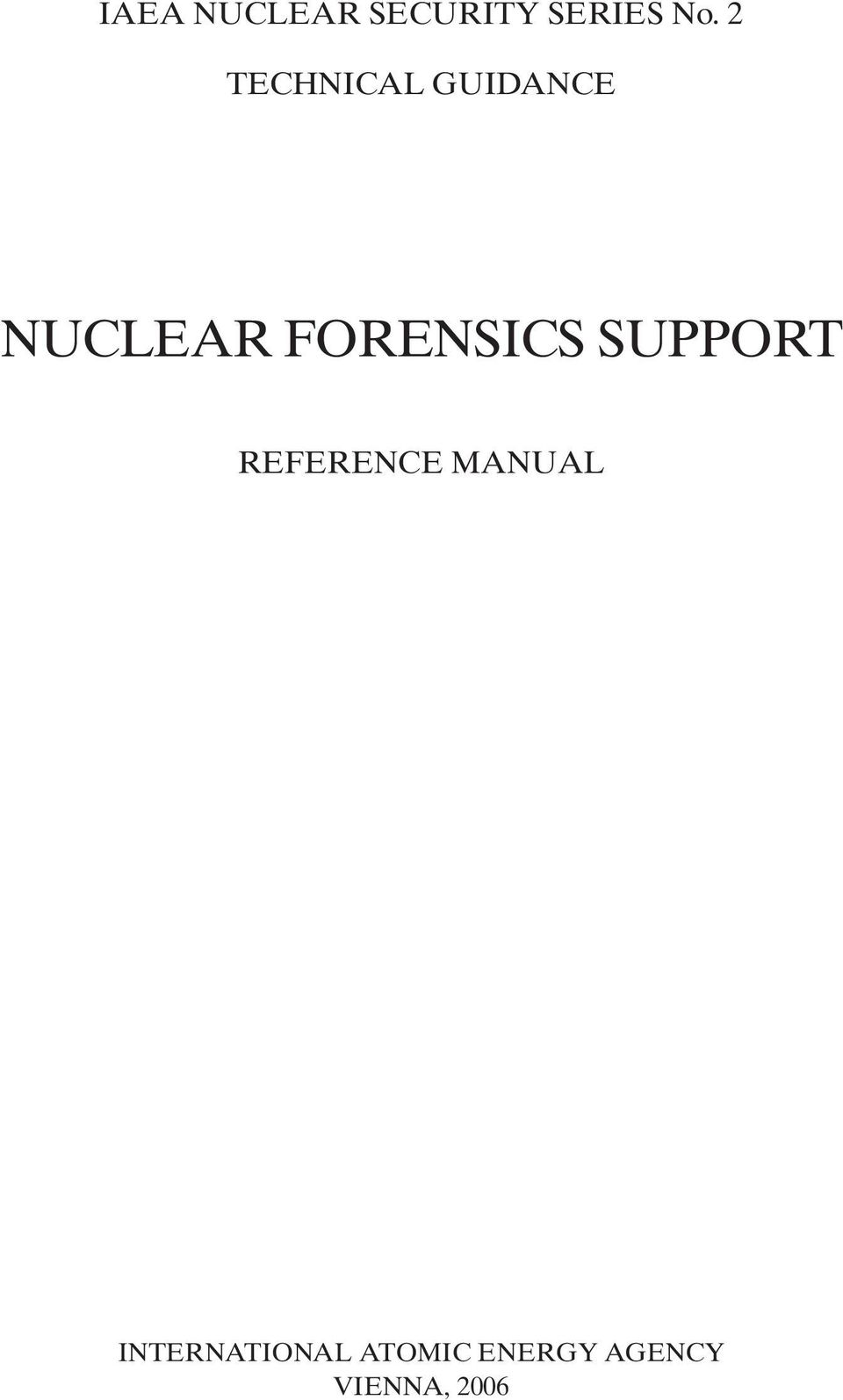 FORENSICS SUPPORT REFERENCE MANUAL