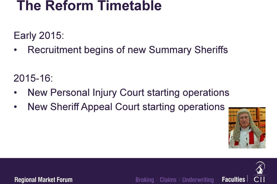 2015-16: New Personal Injury Court starting