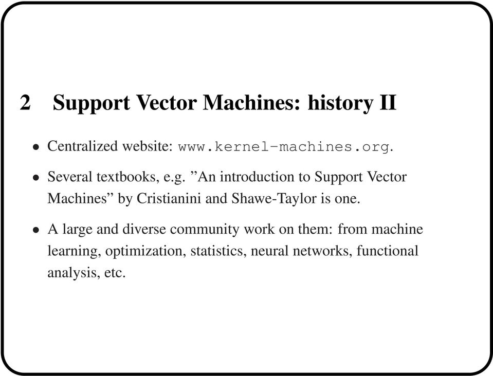 Support Vector Machine  Tutorial  (and Statistical Learning
