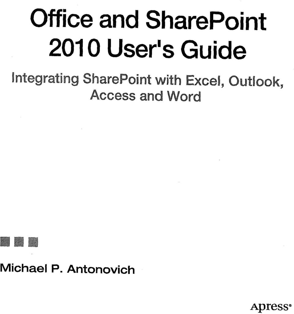 SharePoint with Excel, Outlook,