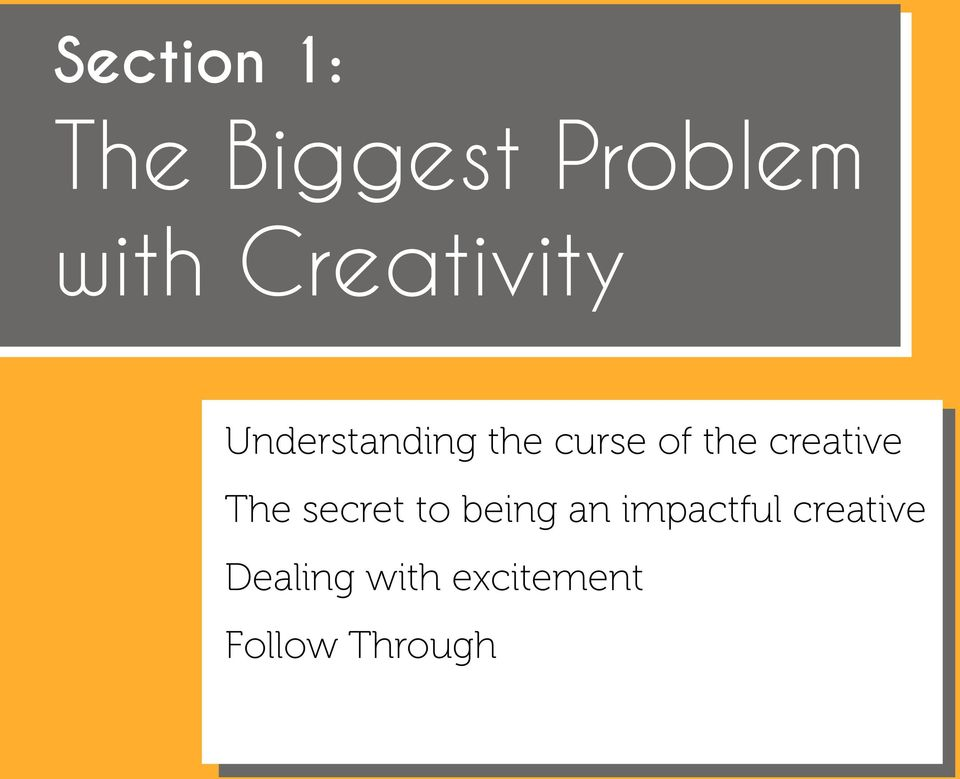 creative The secret to being an impactful