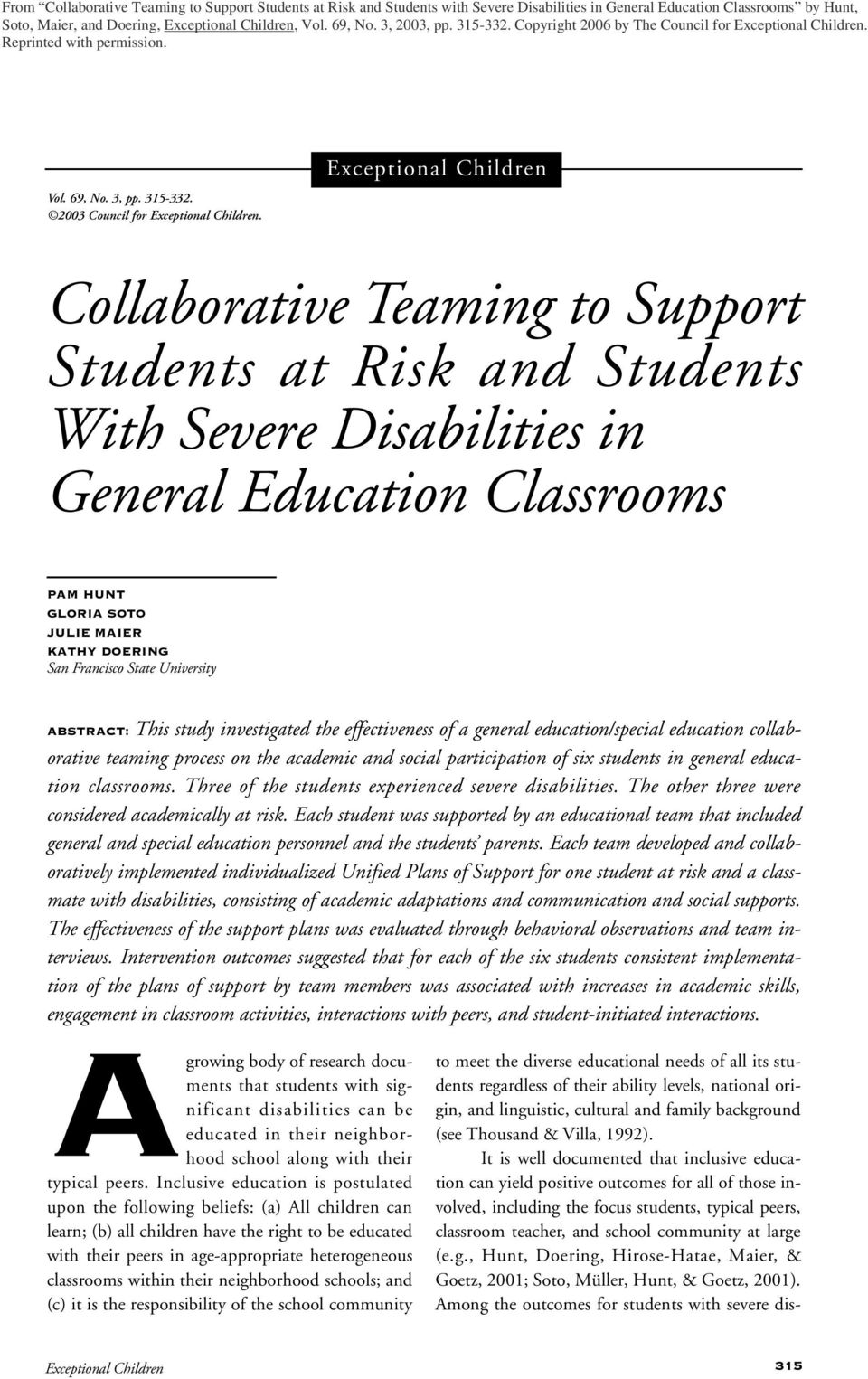 Exceptional Children Collaborative Teaming to Support Students at Risk and Students With Severe Disabilities in General Education Classrooms PAM HUNT GLORIA SOTO JULIE MAIER KATHY DOERING San