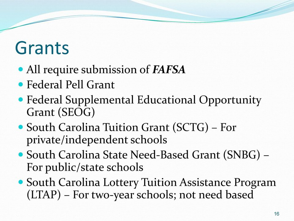 private/independent schools South Carolina State Need-Based Grant (SNBG) For