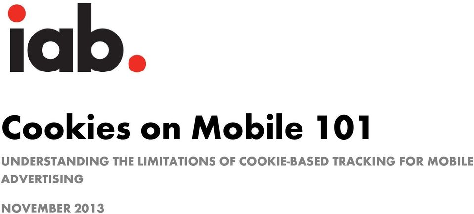 LIMITATIONS OF COOKIE-BASED
