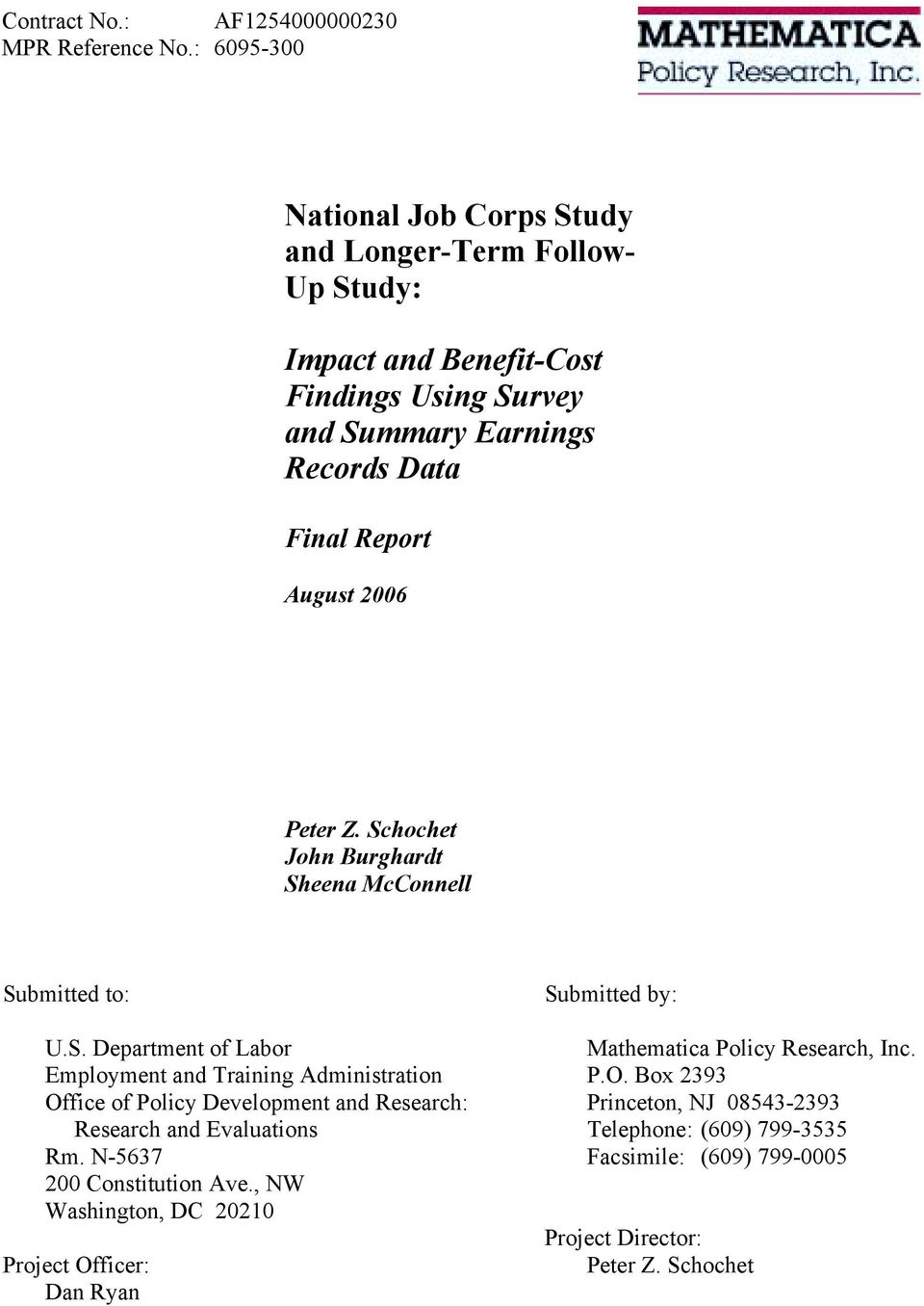 August 2006 Peter Z. Schochet John Burghardt Sheena McConnell Submitted to: U.S. Department of Labor Employment and Training Administration Office of Policy Development and Research: Research and Evaluations Rm.