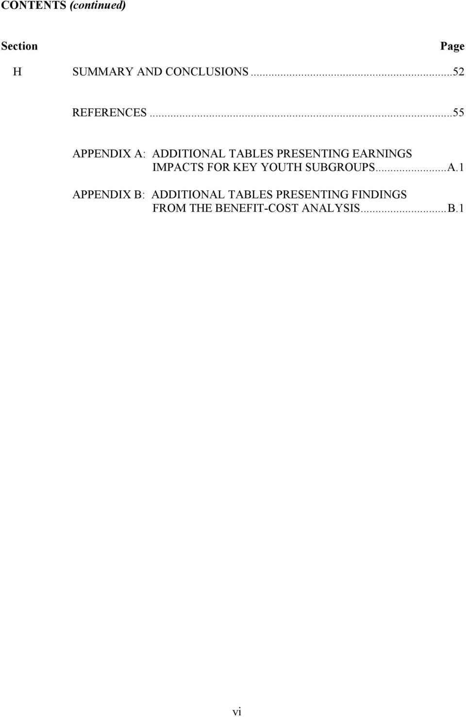 ..55 APPENDIX A: ADDITIONAL TABLES PRESENTING EARNINGS IMPACTS
