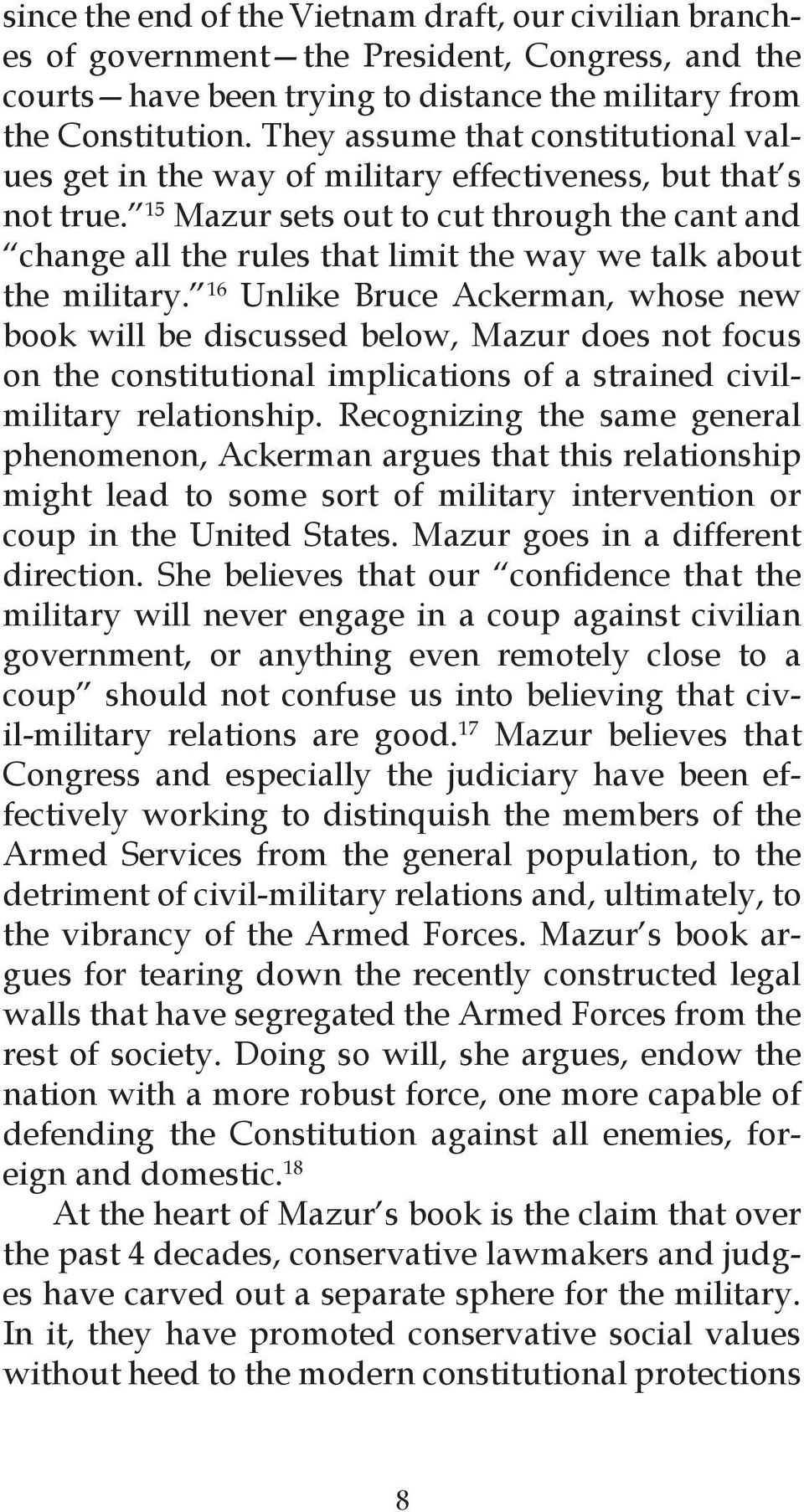 15 Mazur sets out to cut through the cant and change all the rules that limit the way we talk about the military.